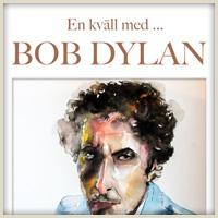 Bob Dylan – Visrummet – Öppen Scen